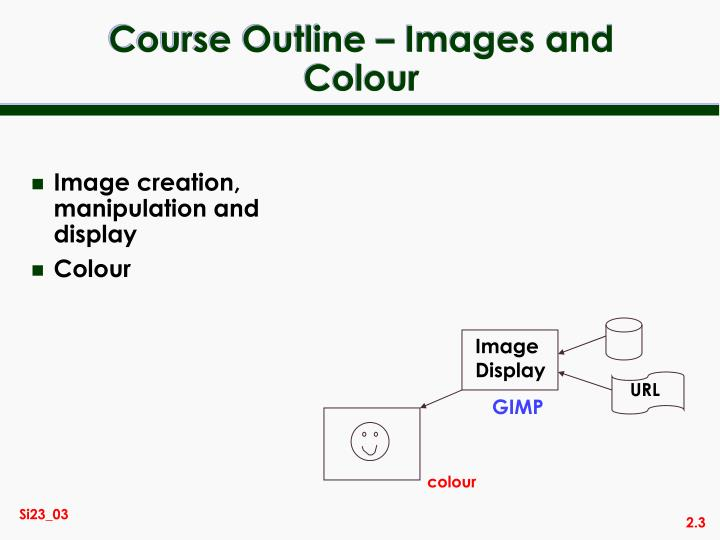 Course outline images and colour