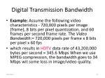 digital transmission bandwidth27