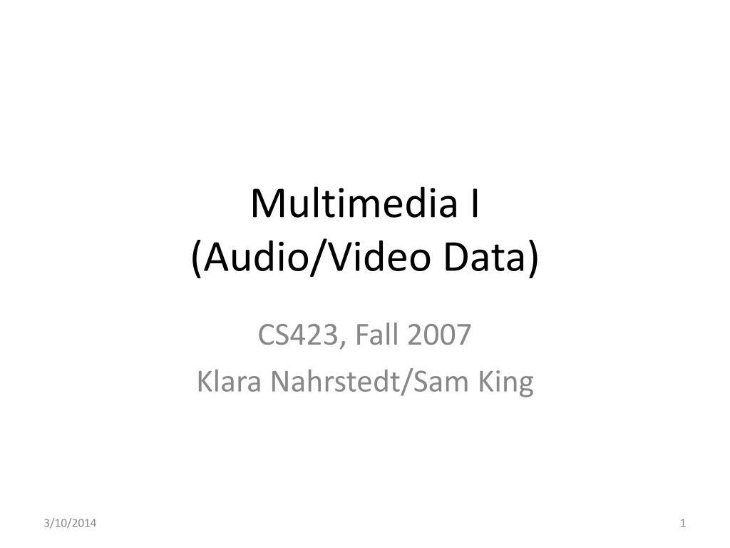 multimedia i audio video data l.