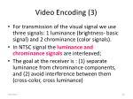 video encoding 3