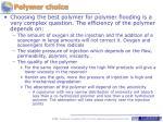 polymer choice
