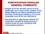 fortification vehicles general comments