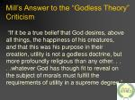 mill s answer to the godless theory criticism22