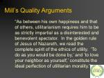mill s quality arguments17