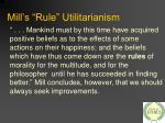 mill s rule utilitarianism
