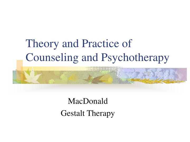 theory and practice of counseling and psychotherapy n.