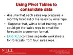 using pivot tables to consolidate data
