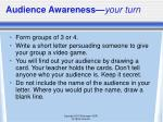 audience awareness your turn