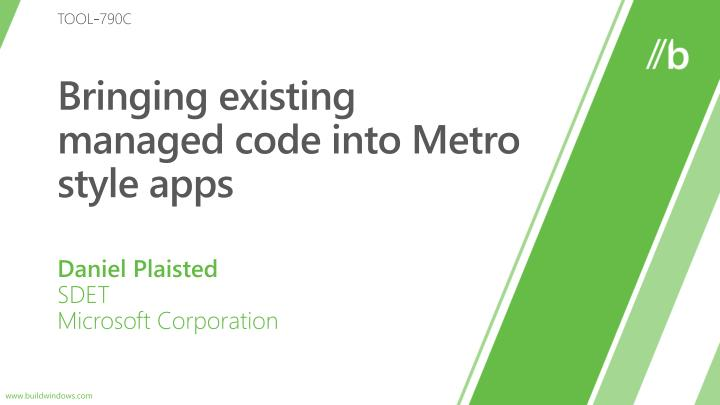 bringing existing managed code into metro style apps n.
