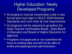 higher education newly developed programs