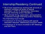 internship residency continued