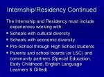 internship residency continued22