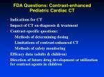 fda questions contrast enhanced pediatric cardiac ct