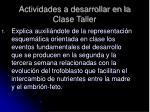 actividades a desarrollar en la clase taller