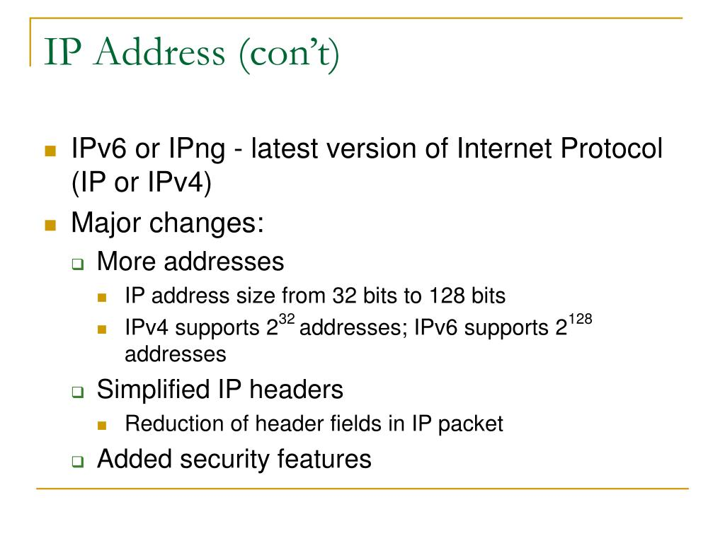 IP Address (con't)