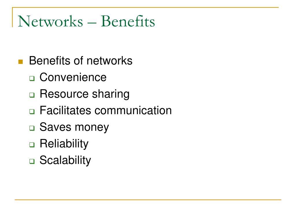 Networks – Benefits