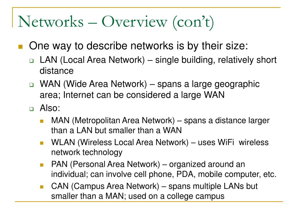 Networks – Overview (con't)