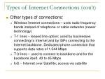 types of internet connections con t