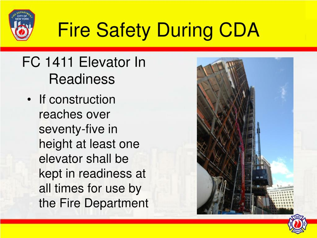 If construction reaches over seventy-five in height at least one elevator shall be kept in readiness at all times for use by the Fire Department
