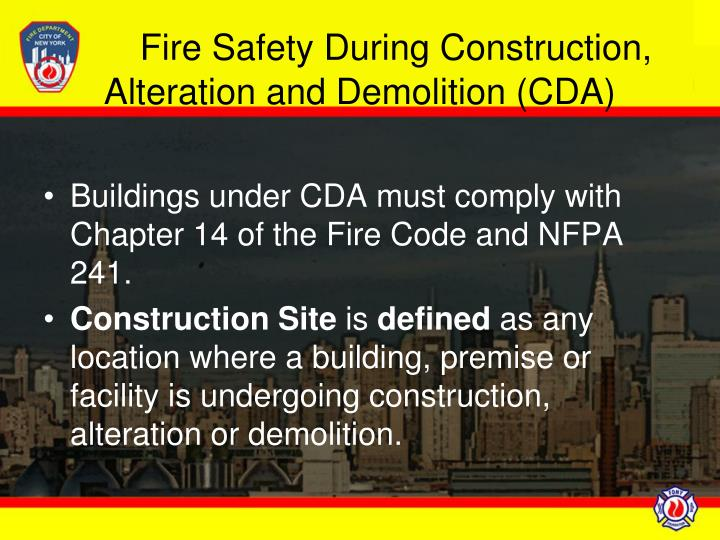 Fire safety during construction alteration and demolition cda