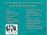 the characteristics of surviving ethnic sports why they survive