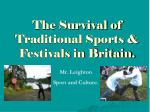 the survival of traditional sports festivals in britain