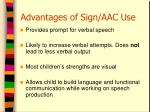 advantages of sign aac use