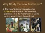 why study the new testament6