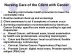 nursing care of the client with cancer3