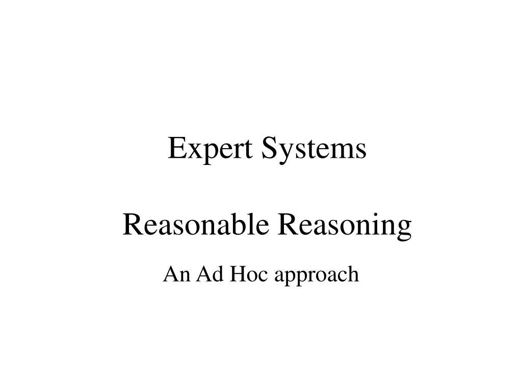 expert systems reasonable reasoning l.