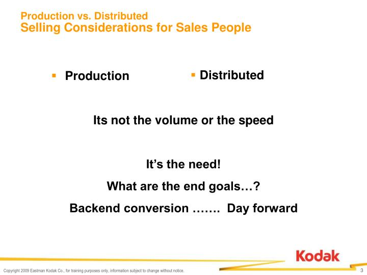 Production vs distributed selling considerations for sales people