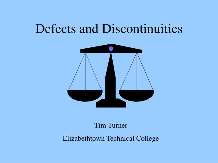 Defects and discontinuities
