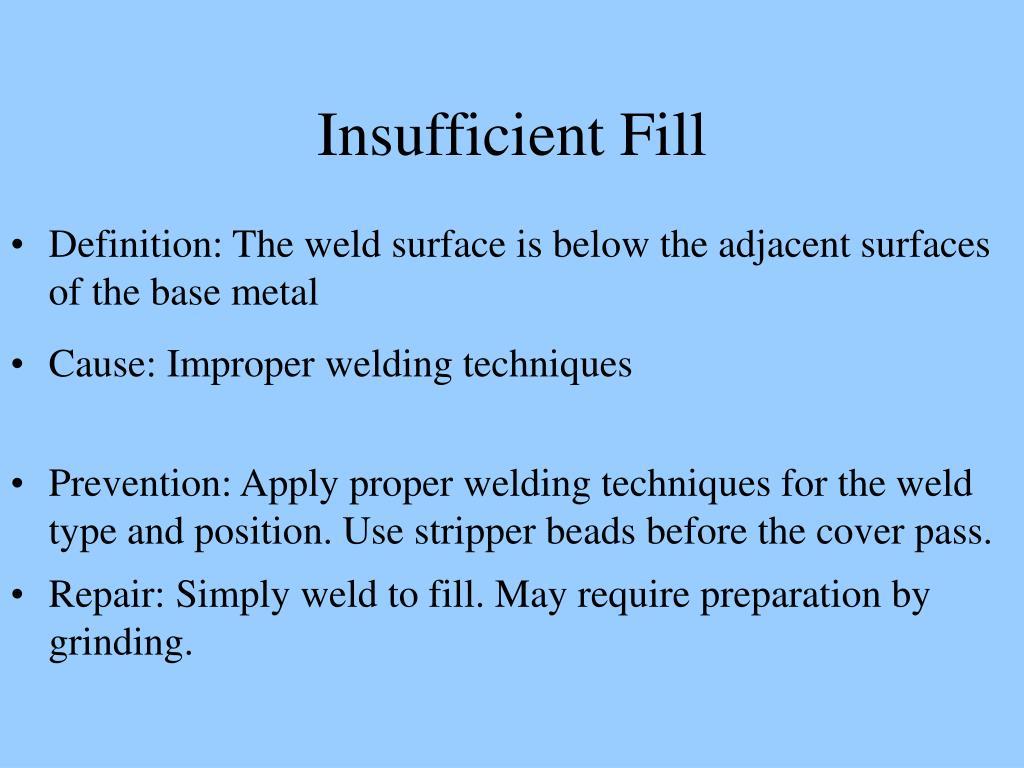 Insufficient Fill