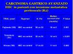 carcinoma gastrico avanzato hiic in pazienti con invasione metastatica peritoneale r2