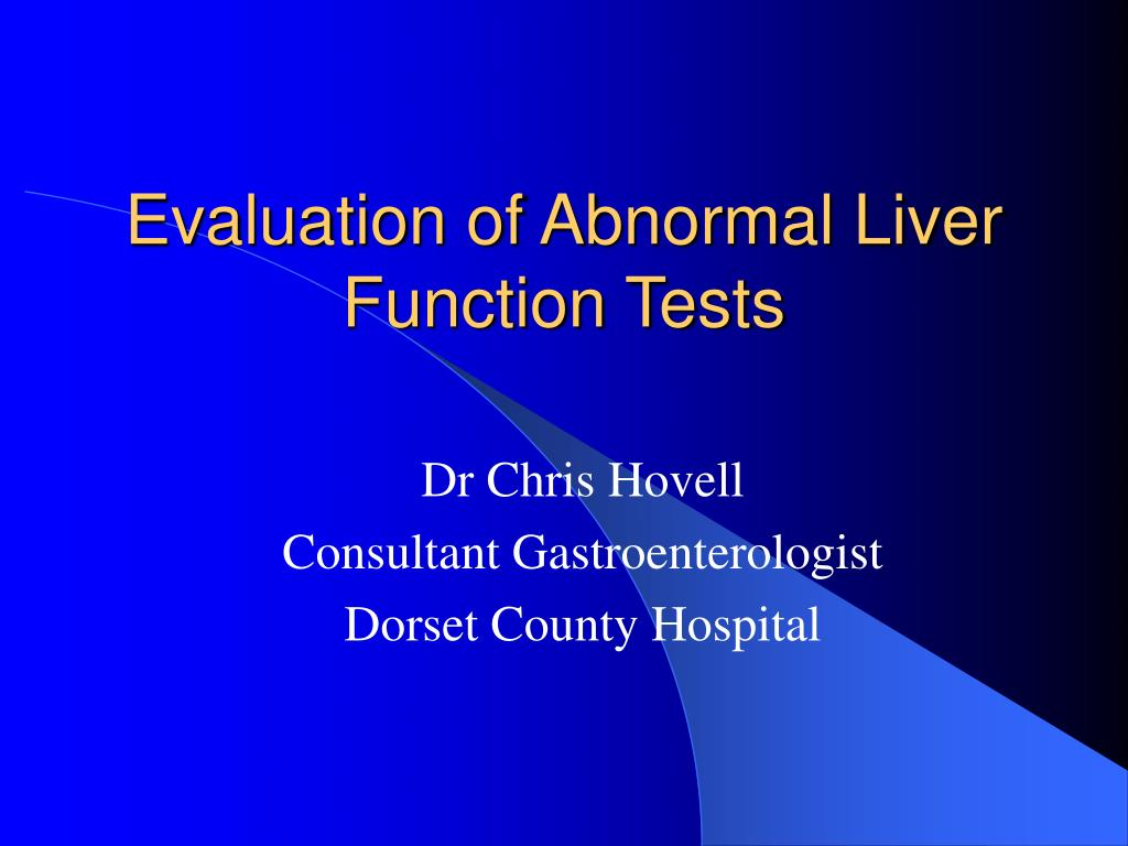 evaluation of abnormal liver function tests l.