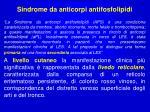 sindrome da anticorpi antifosfolipidi