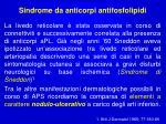 sindrome da anticorpi antifosfolipidi1