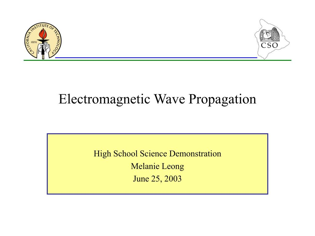 electromagnetic wave propagation l.
