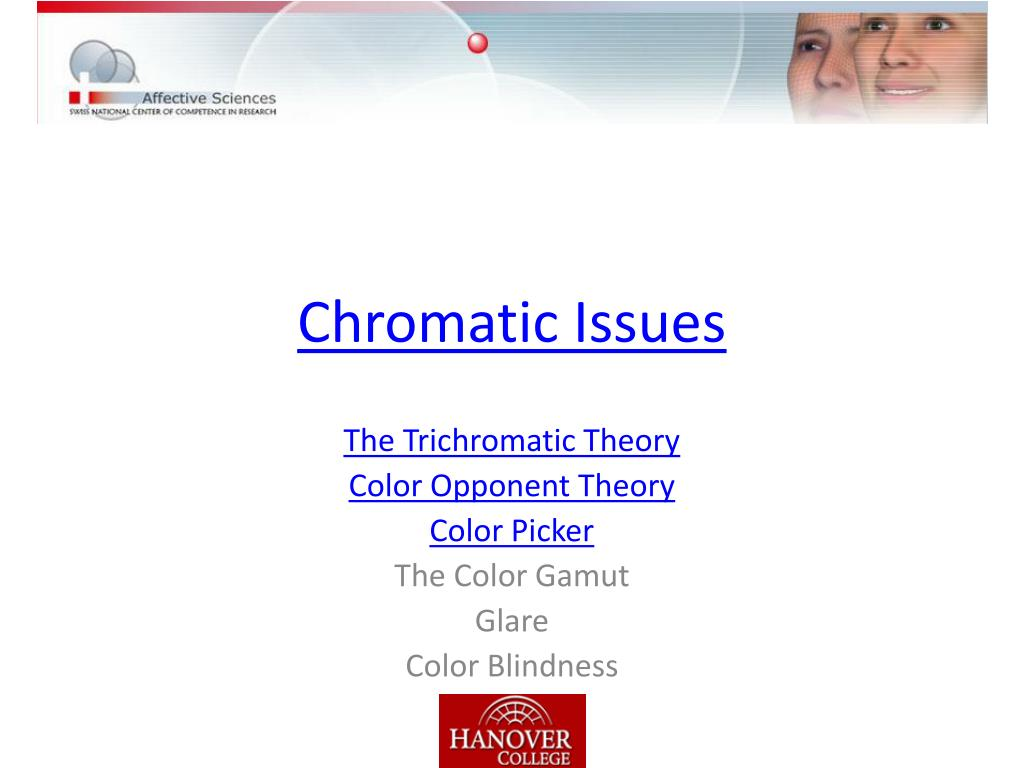 Chromatic Issues