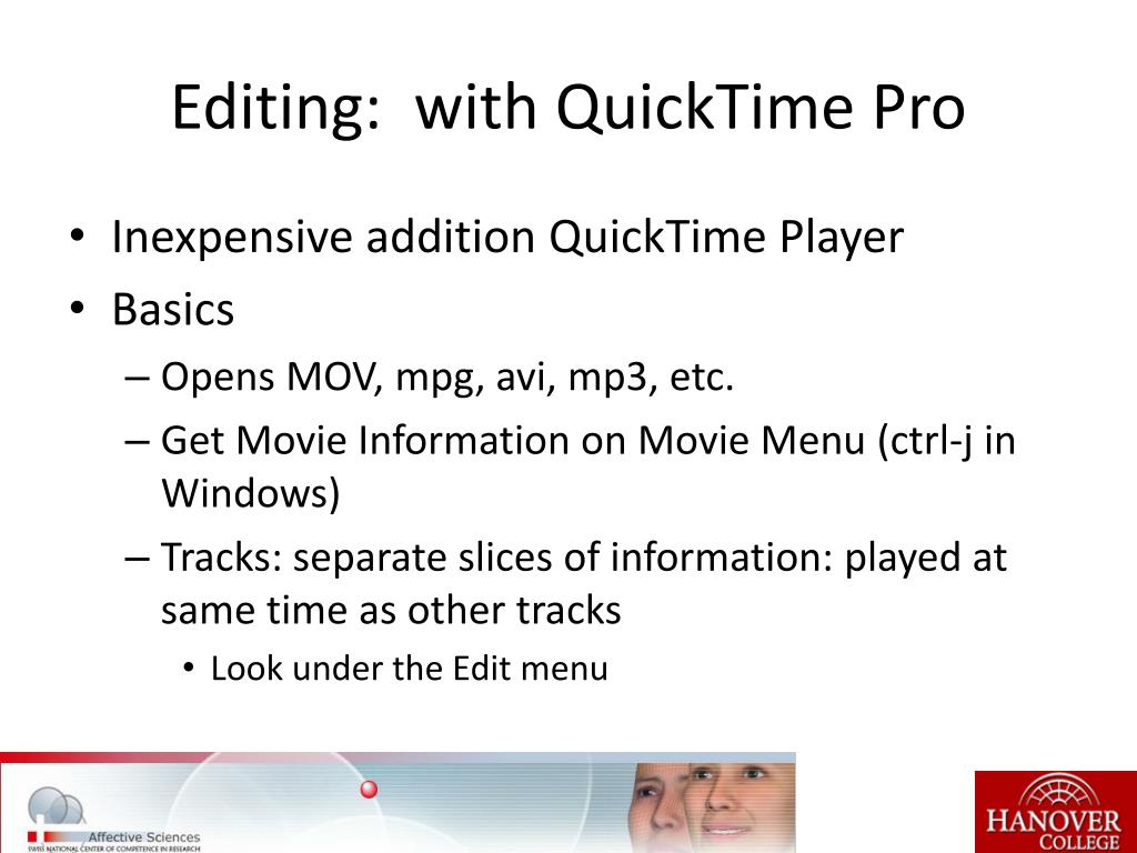 Editing:  with QuickTime Pro