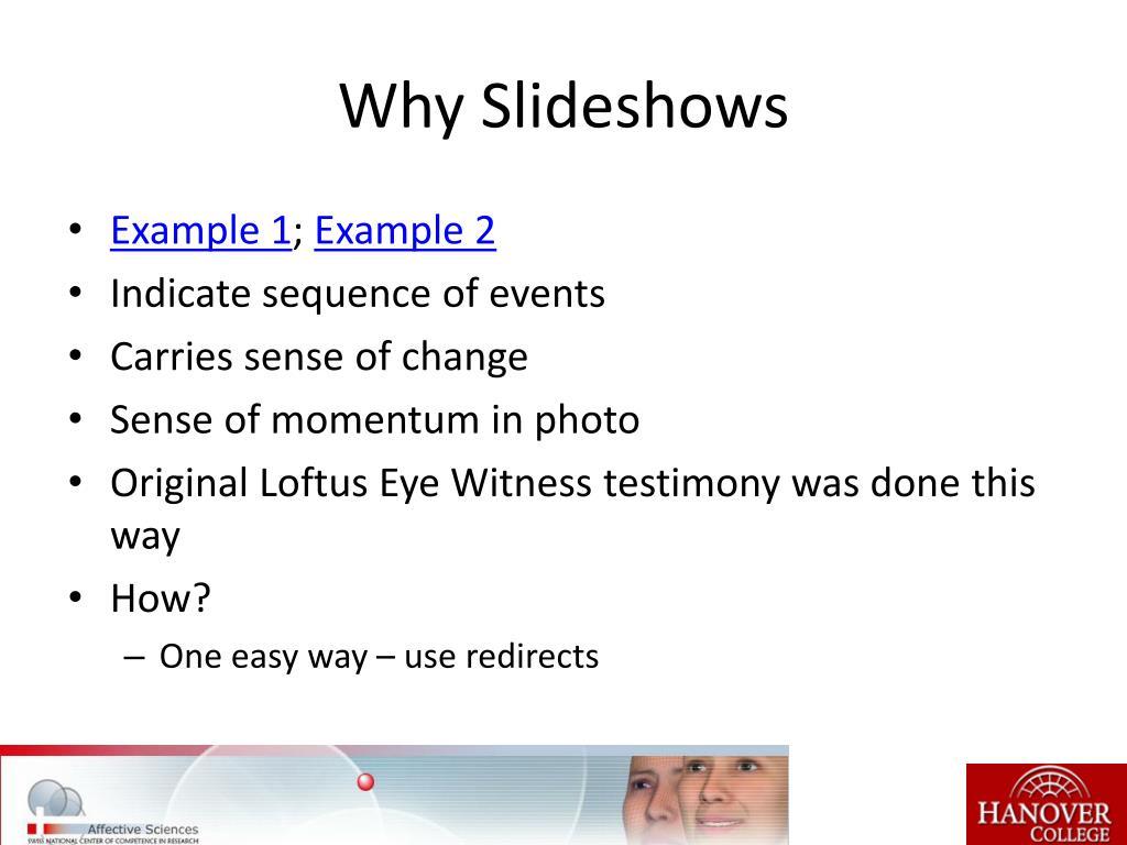 Why Slideshows