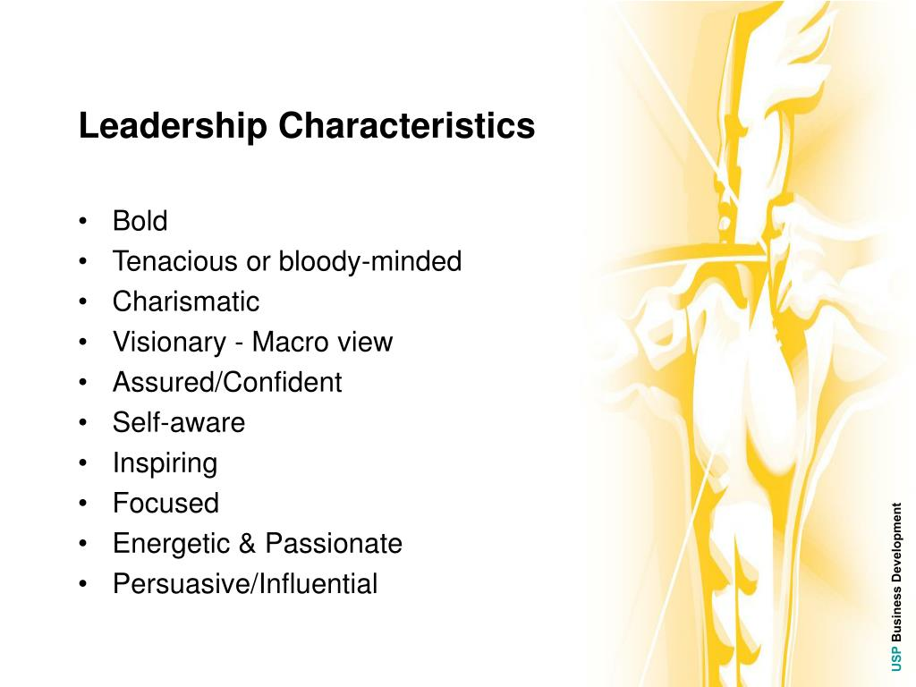 the leadership characteristics Leadership emergence is the idea that people born with specific characteristics become leaders, and those without these characteristics do not become leaders people like mahatma gandhi, abraham lincoln, and nelson mandela all share traits that an average person does not.
