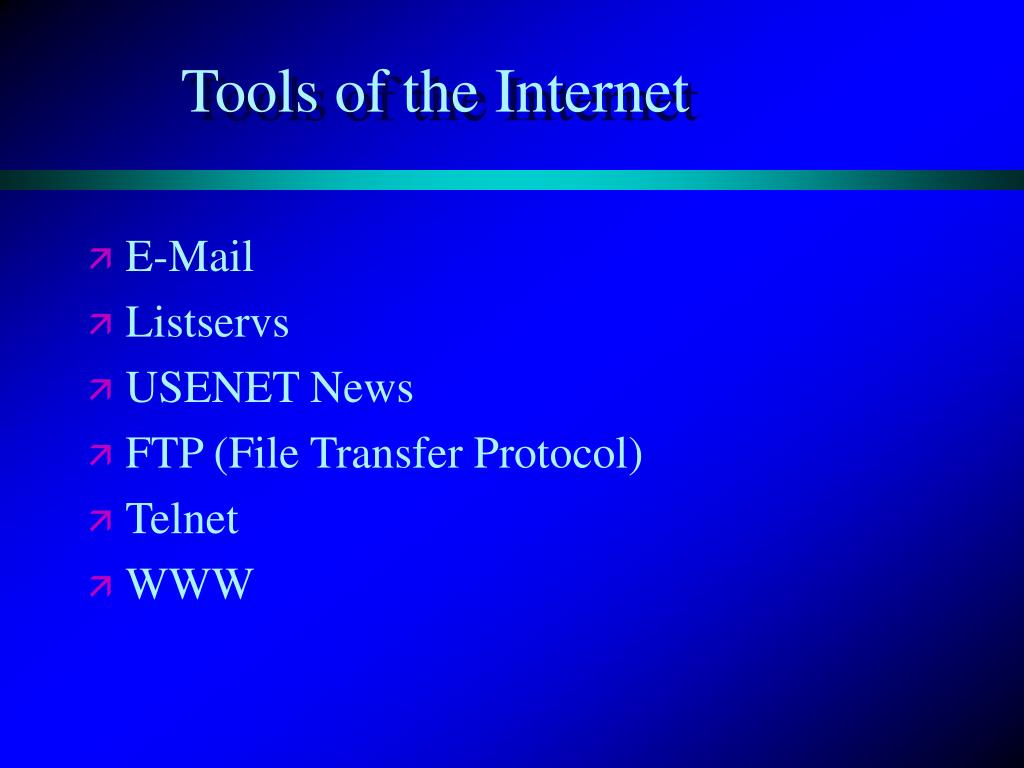 Tools of the Internet