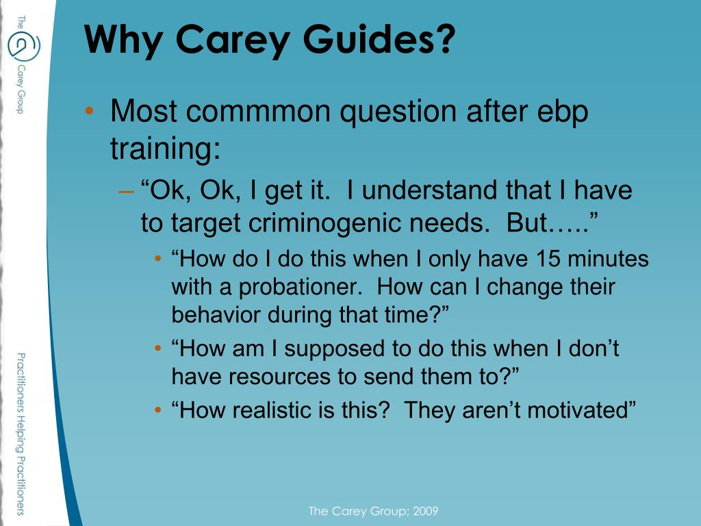 Why Carey Guides?