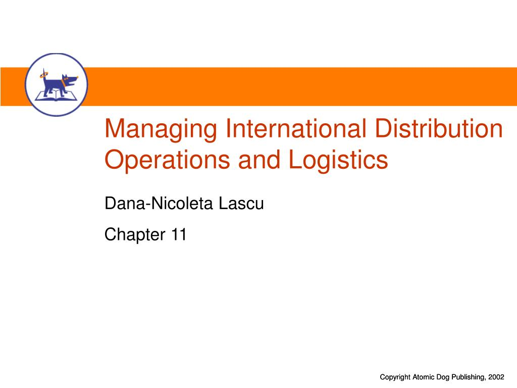 managing international distribution operations and logistics l.