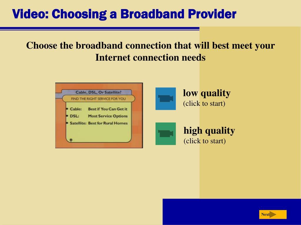 Video: Choosing a Broadband Provider