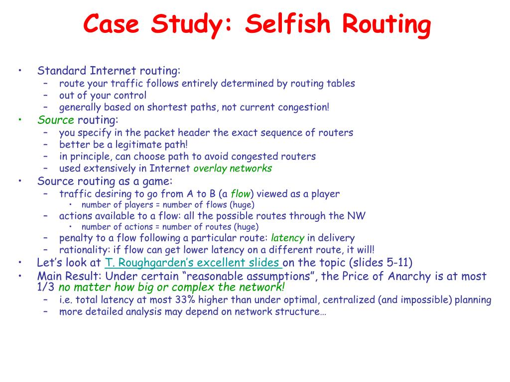 Case Study: Selfish Routing
