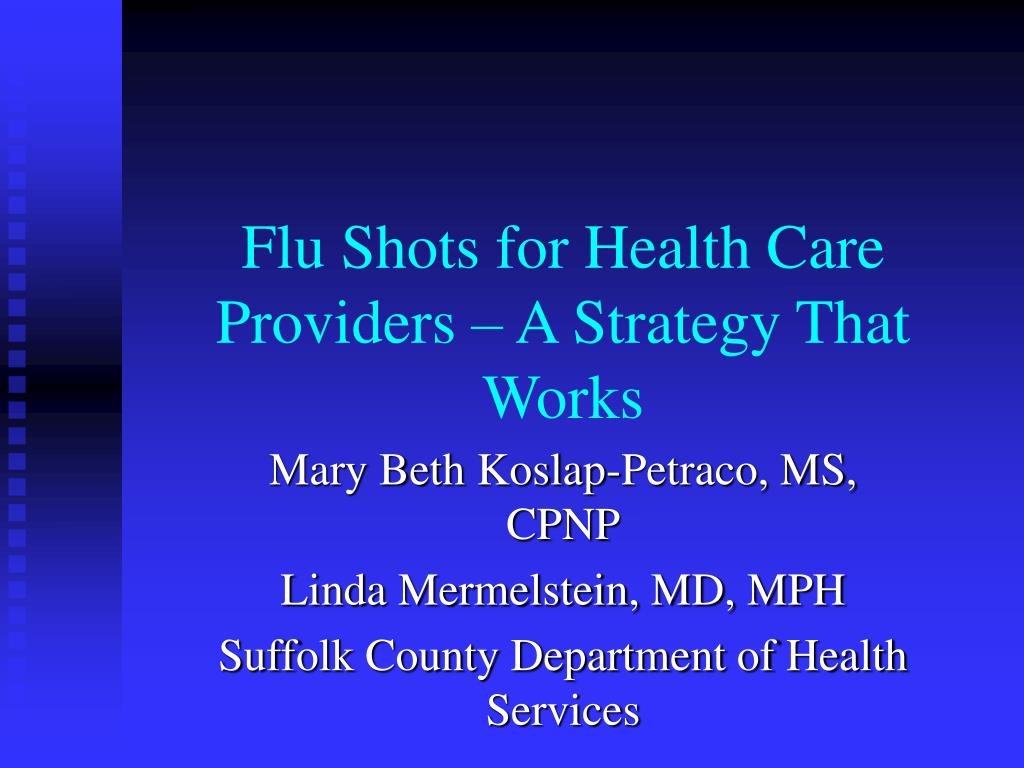 flu shots for health care providers a strategy that works l.