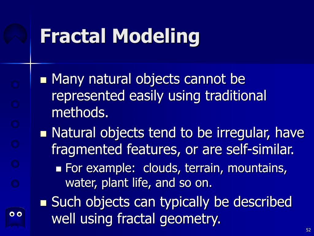 Fractal Modeling