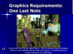 graphics requirements one last note21